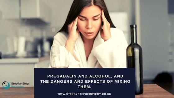 Pregabalin-and-alcohol-mixing-them
